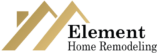 Element Home Remodeling